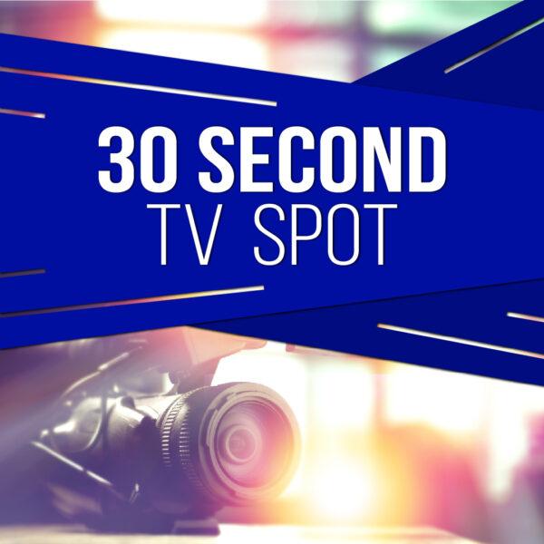 :15 -:30 Second TV-Digital Commercials