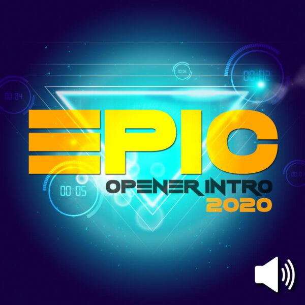 2020 NYE Epic Opener Intro