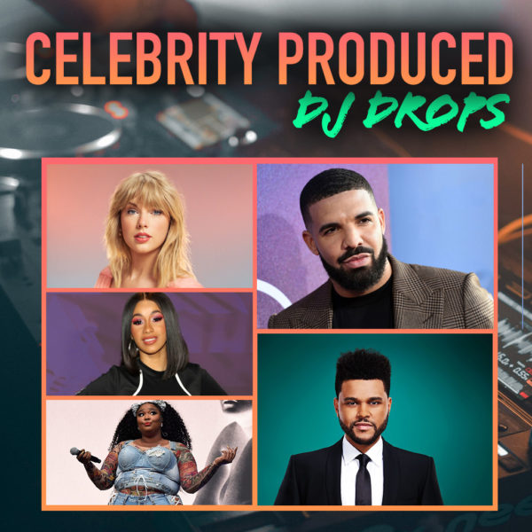 Custom CELEBRITY Dj Drops [PRODUCED-Audio]