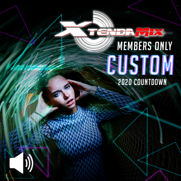 NYE 2020 Xtendamix Custom - AUDIO